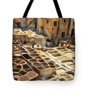 Tanneries Of Fes Morroco Tote Bag