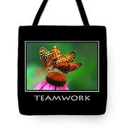 Teamwork Inspirational Motivational Poster Art Tote Bag