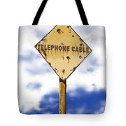 Telephone Cable Sign Tote Bag