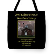 Terre Beau Winery 2017 Eclipse Poster Tote Bag