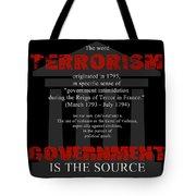 Terrorism Tote Bag