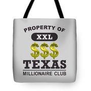 Texas Millionaire Club Tote Bag