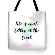 Text Art Better Life - Ice Cream Tote Bag