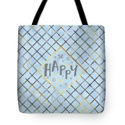 Text Art So Happy - Blue Tote Bag