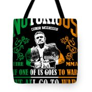 Th Notorious Conor Mcgregor Inspired Design If One Of Us Goes To War We All Go To War Tote Bag
