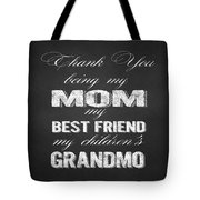 Thank You Mom Chalkboard Typography Tote Bag