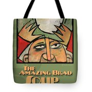 The Amazing Brad Soup Juggler  Poster Tote Bag