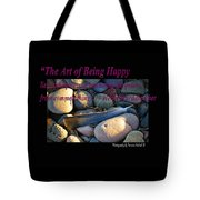 The Art Of Being Happy Tote Bag