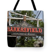 The Bakersfield Sign Tote Bag