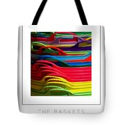 The Baskets Poster Tote Bag
