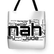 The Beatles - Hey Jude Lyrical Cloud Tote Bag