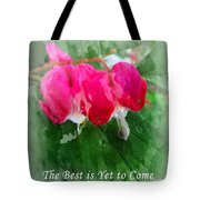 The Best Is Yet To Come Throw Pillow For Sale By Barbara