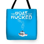 The Boat That Rocked Poster Tote Bag