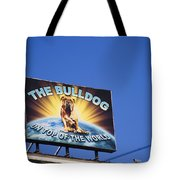 The Bulldog On Top Of The World Tote Bag