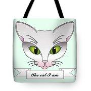 The Cat I Am Tote Bag