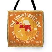 The Crow's Nest Inn Tote Bag