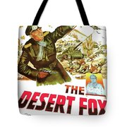 The Desert Fox  James Mason Theatrical Poster Number 3 1951 Color Added 2016 Tote Bag