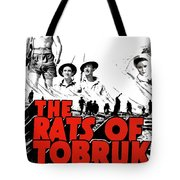 The Fighting Rats Of Tobruk  Theatrical Poster 1944 Color Added 2016 Tote Bag