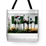 The Flowers And The Balls Poster Tote Bag