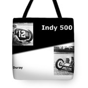 The Flying Frenchman Indy 500 1927 Leon Duray Tote Bag
