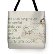 The Folksinger's Job Tote Bag