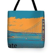The Golden Gate Bridge In Sfo California Travel Poster 2 Tote Bag