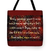 The Grace Of Suffering Tote Bag