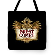 The Great Comet Tote Bag