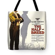 The Half-breed Tote Bag
