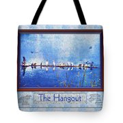 The Hangout Tote Bag