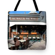 The Hole In The Wall Tote Bag