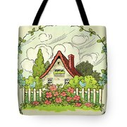 The House At The End Of Storybook Lane Tote Bag