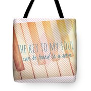 The Key To My Soul Tote Bag