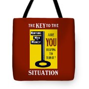The Key To The Situation - Ww1 Tote Bag