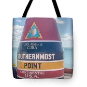 The Key West Florida Buoy Sign Marking The Southernmost Point On Tote Bag
