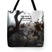 The King Film Series, Episode April 26, 2017 Tote Bag