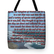 The Kingdom Of Heaven Tote Bag