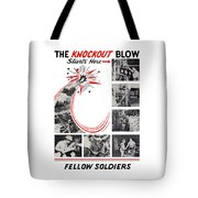 The Knockout Blow Starts Here Tote Bag
