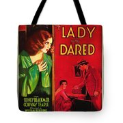 The Lady Who Dared 1931 Tote Bag
