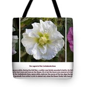 The Legend Of The Confederate Rose Tote Bag