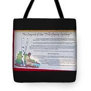 The Legend Of The Petrifying Springs Tote Bag