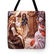 The Little Child Set In Their Midst Tote Bag