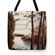 The Lord Is My Light Tote Bag