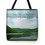The Lord Reigns Tote Bag