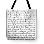 The Man In The Arena By Theodore Roosevelt Tote Bag