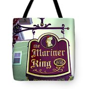 The Mariner King Inn Sign Tote Bag