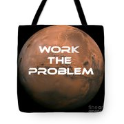 The Martian Work The Problem Tote Bag