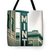 The Mint Classic Neon Sign Livingston Montana Tote Bag