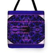 The Most Wonderful Places Tote Bag