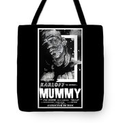 The Mummy 1932 Movie Poster  Tote Bag